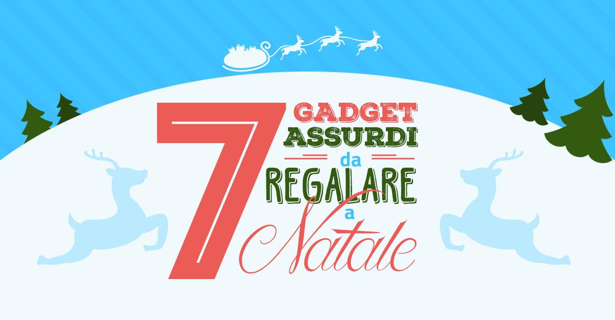7 gadget assurdi per Natale