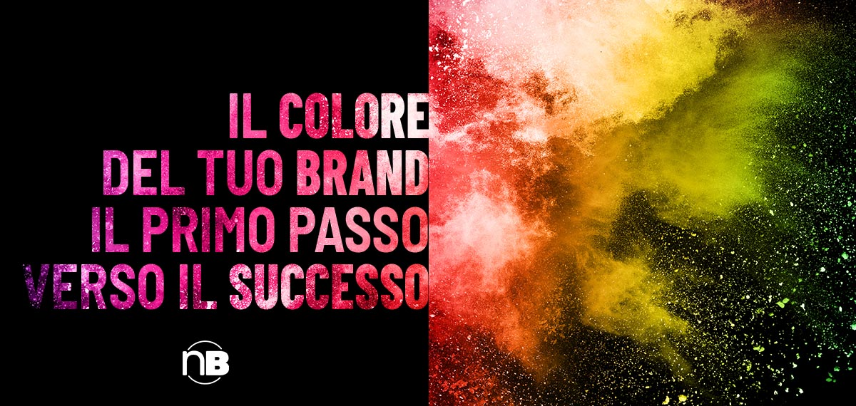Scegliere il colore del tuo brand è il primo passo verso il successo